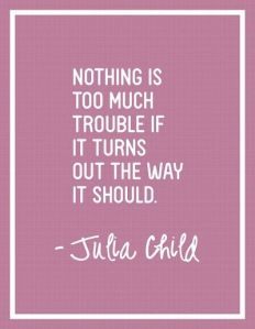 Cooking Quote by Julia Child